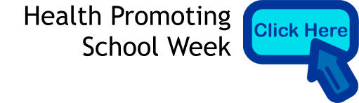 Health Promoting  School Week